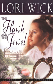 The Hawk and the Jewel - eBook  -     By: Lori Wick