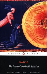 The Divine Comedy, Volume 3:  Paradise     -     Translated By: Darothy L. Sayers     By: Dante