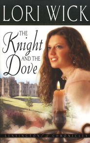 The Knight and the Dove - eBook  -     By: Lori Wick