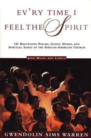 Every Time I Feel The Spirit   -     By: Gwendolyn Sims Warren