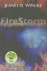 FireStorm   -     By: Jeanette Windle