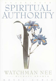 Spiritual Authority - Audiobook on CD   -     By: Watchman Nee