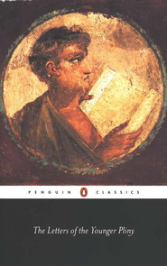 The Letters of the Younger Pliny   -     By: Pliny the Younger