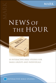 News Of The Hour (Mark)  -              By: Peter Bolt