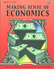 Making Sense of Economics, Grades 5-8  -