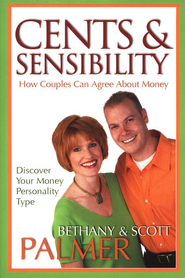 Cents and Sensibility: How Couples Can Agree About  Money  -              By: Scott Palmer, Bethany Palmer