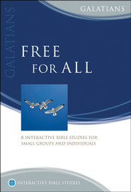 Free For All (Galatians)  -              By: Phillip Jensen, Kel Richards