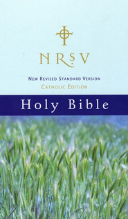 New Revised Standard Version Catholic Edition Holy Bible: NRSV  -