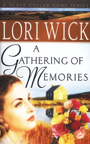 A Gathering of Memories - eBook  -     By: Lori Wick