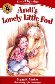 #5: Andi's Lonely Little Foal   -     By: Susan K. Marlow