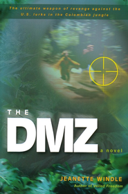 The DMZ    -     By: Jeanette Windle