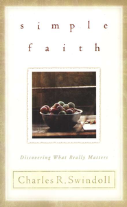 Simple Faith  -              By: Charles R. Swindoll