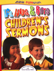 Ifs, Ands & Buts Children's Sermons  -     By: Mary Grace Becker, Susan Martins Miller