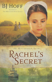 Rachel's Secret - eBook  -     By: B.J. Hoff