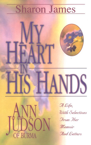 My Heart In His Hands   -     By: Sharon James