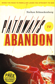 Pathways to Abandon   -     By: Nathan Schnackenberg