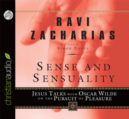 Sense and Sensuality - audiobook on CD  -              By: Ravi Zacharias