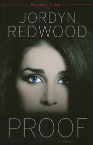 Proof, Bloodline Trilogy Series #1   -              By: Jordyn Redwood
