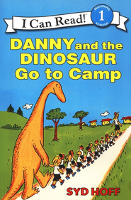 Danny and the Dinosaur Go to Camp   -     By: Syd Hoff