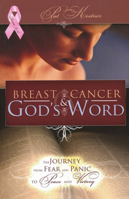 Breast Cancer and God's Word  -     By: Patricia Kestner