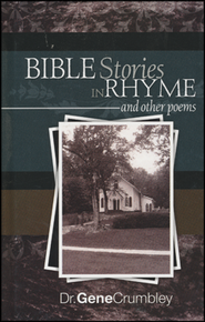 Bible Stories in Rhyme  -     By: Gene Crumbley