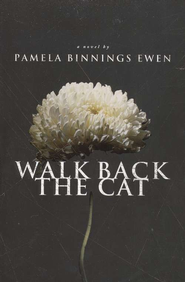 Walk Back the Cat    -              By: Pamela Bennings-Ewen