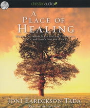 A Place of Healing Unabridged Audiobook on CD  -              By: Joni Eareckson Tada