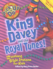 King Davey and the Royal Tunes    -     Edited By: Mary Grace Becker     By: Edited by Mary Grace Becker