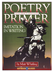 Poetry Primer: Imitation In Writing, Teacher's Edition   -