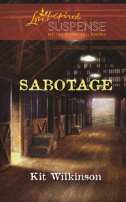 Sabotage  -              By: Kit Wilkinson