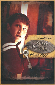 Trouble at Silver Pines Inn   -     By: Gloria Repp