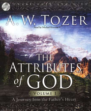 The Attributes of God, Vol. 1 - audiobook on CD  -     By: A.W. Tozer