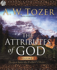 The Attributes of God, Vol. 2 - audiobook on CD  -              By: A.W. Tozer