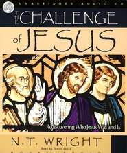 The Challenge of Jesus - Audiobook on CD   -     By: N.T. Wright