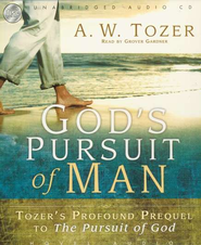 God's Pursuit of Man Audiobook on CD  -     By: A.W. Tozer