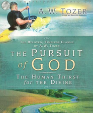 The Pursuit of God Audiobook on CD  -     By: A.W. Tozer