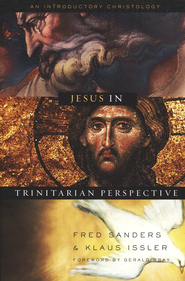 Jesus in Trinitarian Perspective: An Introductory Christology  -     Edited By: Fred Sanders, Klaus Issler     By: Edited by Fred Sanders & Klaus Issler
