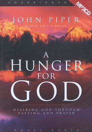 A Hunger For God: Desiring God Through Fasting and Prayer Unabridged Audiobook on CD  -     Narrated By: Cris Obrien     By: John Piper