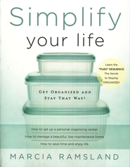 Simplify Your Life  -     By: Marcia Ramsland