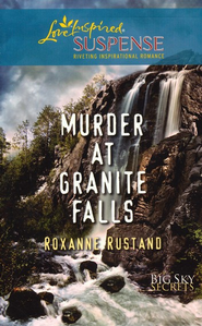 Murder at Granite Falls  -     By: Roxanne Rustand