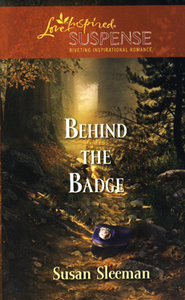 Behind the Badge  -     By: Susan Sleeman