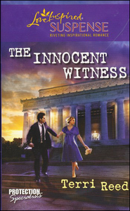 The Innocent Witness  -              By: Terri Reed