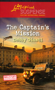 The Captain's Mission  -              By: Debby Giusti