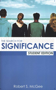 The Search for Significance Student Edition  -     By: Robert S. McGee