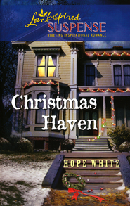 Christmas Haven  -              By: Hope White