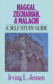 Haggai, Zechariah, Malachi: Jensen Bible Self-Study Guide Series  -              By: Irving L. Jensen