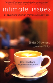 Intimate Issues: Conversations Woman-to-Woman  -     By: Linda Dillow