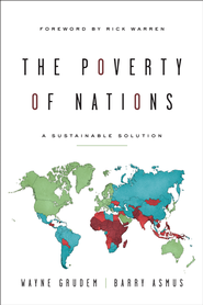 The Poverty of Nations: A Sustainable Solution - eBook  -     By: Barry Asmus, Wayne Grudem