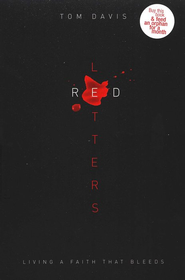 Red Letters: Living a Faith That Bleeds   -     By: Tom Davis