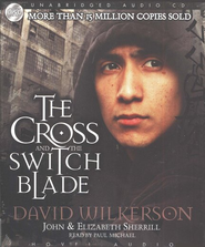 The Cross and the Switchblade Unabridged Audiobook on CD  -     By: David Wilkerson, John Sherrill, Elizabeth Sherrill